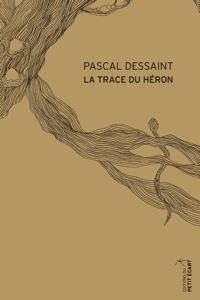 """Résultat de recherche d'images pour """"pascal dessaint la trace du héron"""""""